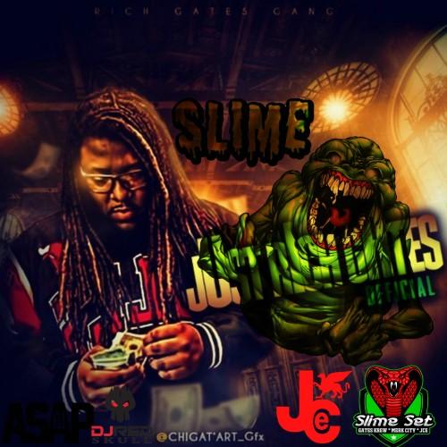 Slime - Just Rich Gates (DJ ASAP, DJ Red Skull)
