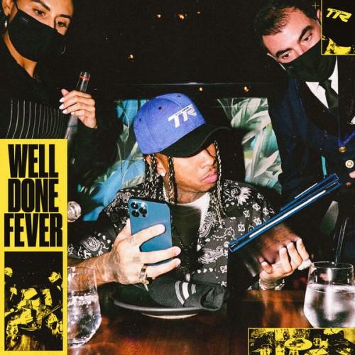 Well Done Fever - Tyga (DJ Drama)