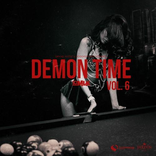Demon Time 6 - DJ MLK