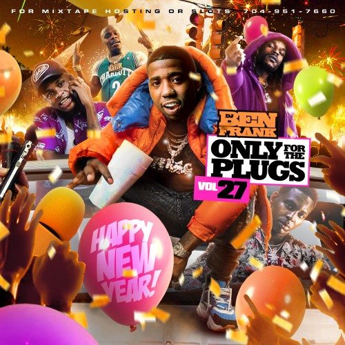 Only For The Plugs 27 (Happy New Year) - DJ Ben Frank