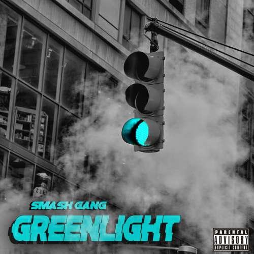 Smash Gang - Greenlight