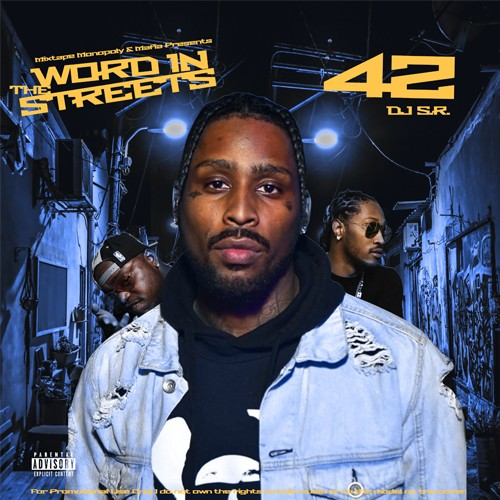 Word In The Streets 42 - DJ S.R., Mixtape Monopoly
