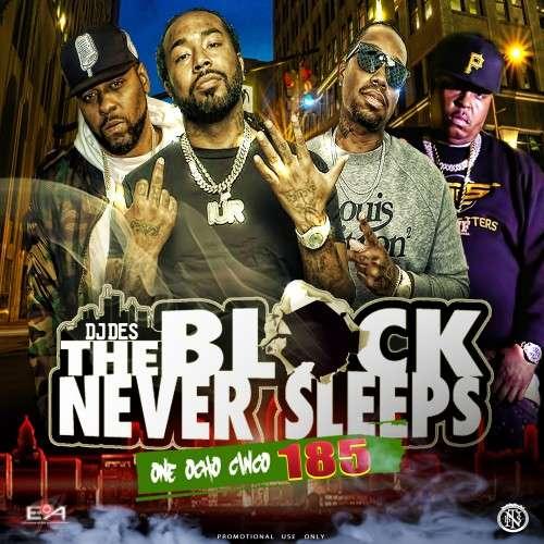 Various Artists - The Block Never Sleeps 185
