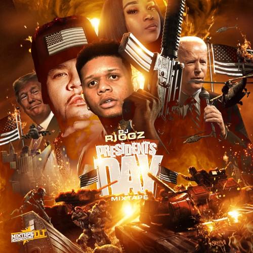 Presidents Day Mixtape - DJ Riggz
