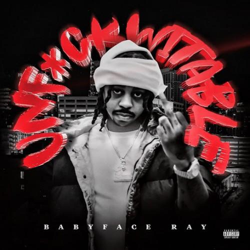 Unf*ckwitable - Babyface Ray
