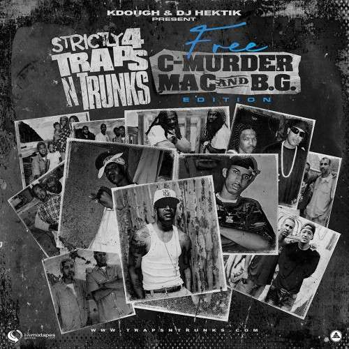 Various Artists - Strictly 4 Traps N Trunks: Free C-Murder, Mac & B.G. Edition