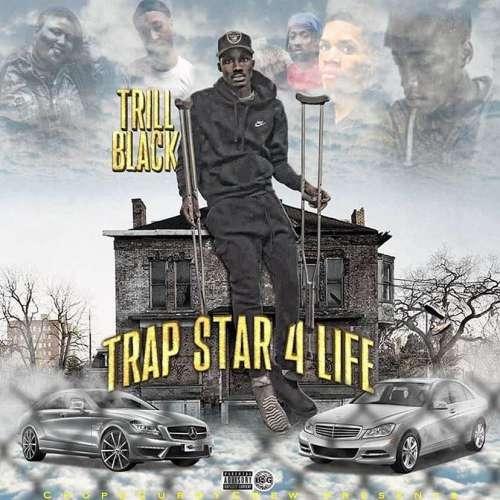 Trill Black - TrapStar 4 LIFE
