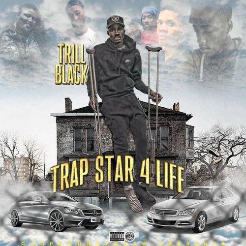 TrapStar 4 LIFE - Trill Black (DJ Rizzo Gates)