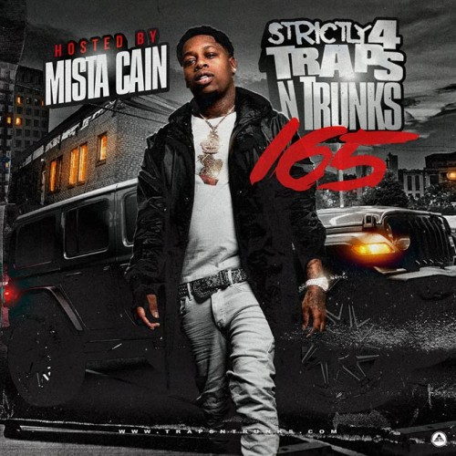Strictly 4 The Traps N Trunks 165 (Hosted By Mista Cain) - Traps-N-Trunks