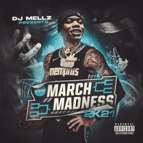 March Madness 2k21 - DJ Mellz