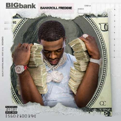 Bankroll Freddie - Big Bank