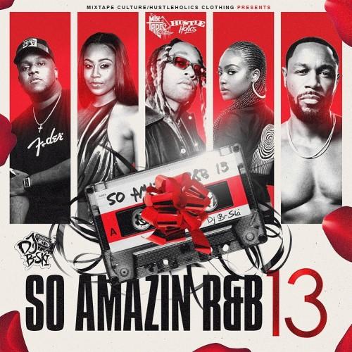So Amazin R&B 13 - DJ B-Ski