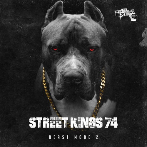 Street Kings 74 - DJ Triple Exe