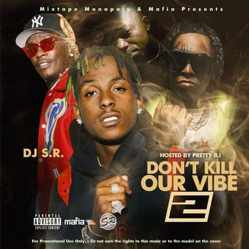 Various Artists - Don't Kill Our Vibe 2 (Hosted By Pretty B.I)