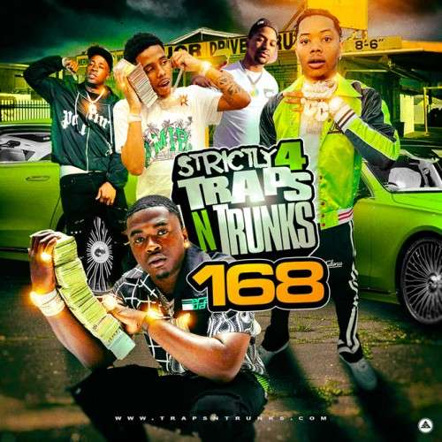 Various Artists - Strictly 4 The Traps N Trunks 168