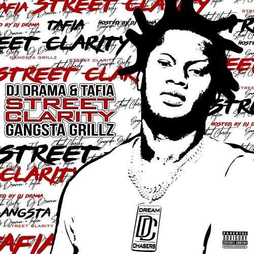 Tafia - Street Clarity: Gangsta Grillz