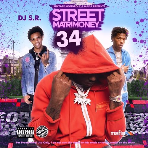 Street Matrimoney 34 - DJ S.R., Mixtape Monopoly