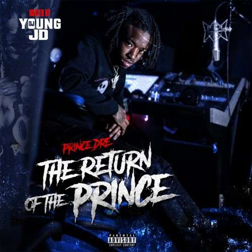 Prince Dre - The Return Of The Prince
