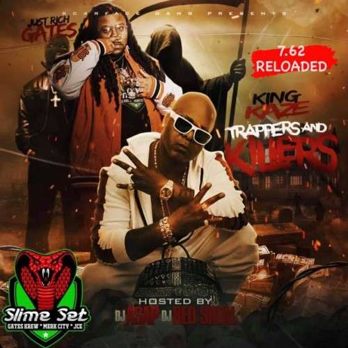 Just Rich Gates & King Kaze - And Killers 7.62 Reloaded