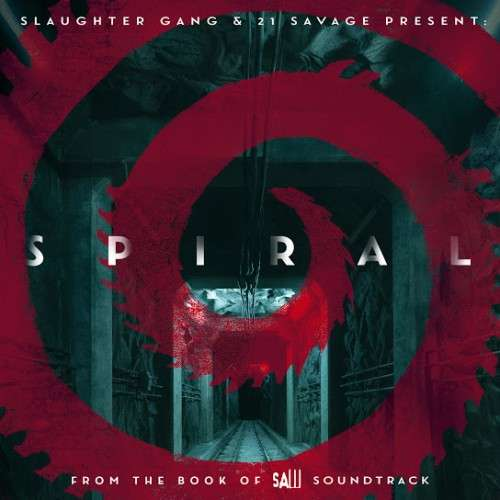 21 Savage - Spiral: From The Book of Saw (Soundtrack)
