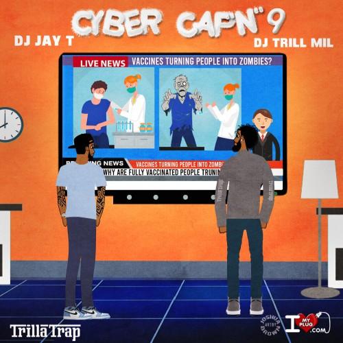 Cyber Capn 9 - DJ Trill Mil, DJ Jay T