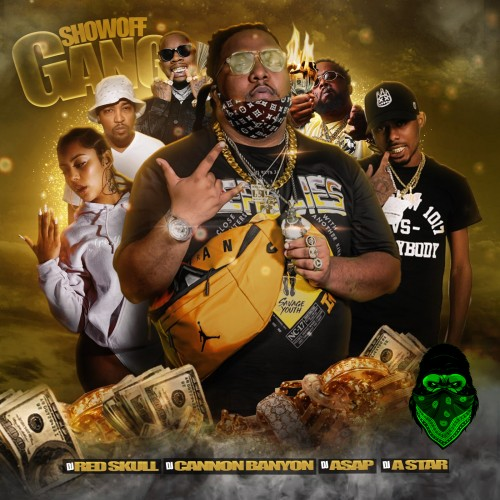ShowOff Gang - DJ ASAP, DJ Red Skull, DJ Cannon Banyon