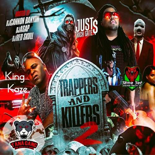 Just Rich Gates & King Kaze - Trappers And Killers 2