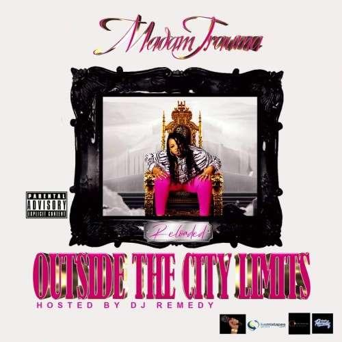 Madam Trauma - Outside The City Limits