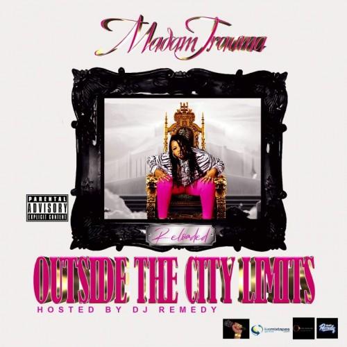Outside The City Limits - Madam Trauma (DJ Remedy)