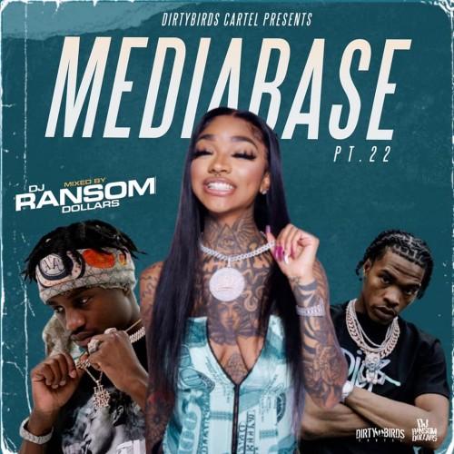 Mediabase 22 - DJ Ransom Dollars