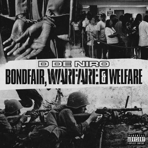 Bondfair, Warfare & Welfare - D De Niro (DJ Ben Frank)