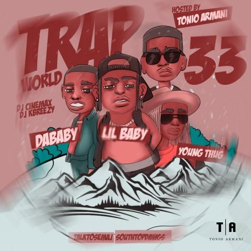 Trap World 33 (Hosted By Tonio Amani) - DJ Cinemax