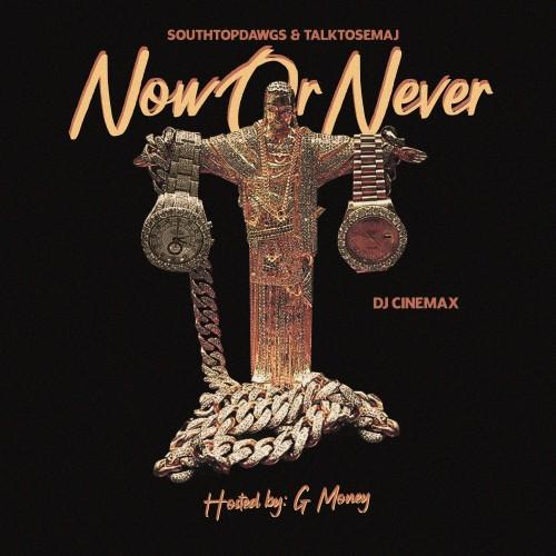 Now Or Never - DJ Cinemax