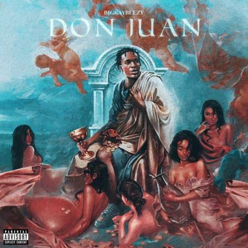 BigKayBeezy - Don Juan