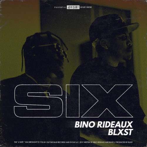 Bino Rideaux & Blxst - Sixtape 2