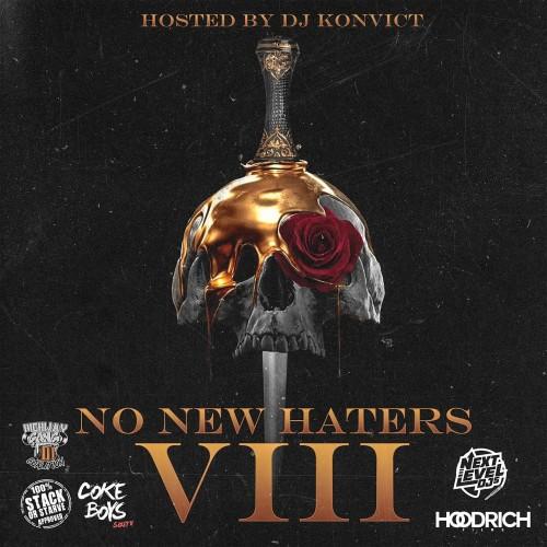 No New Haters 8 - DJ Konvict