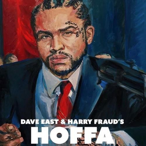 Hoffa - Dave East & Harry Fraud ()