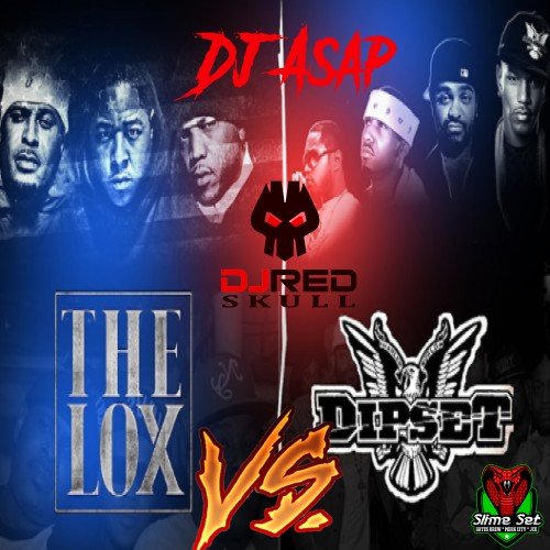 The Lox Vs Dipset - DJ ASAP, DJ Red Skull