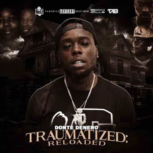 Traumatized (Reloaded) - Donte Denero (DJ Tab)