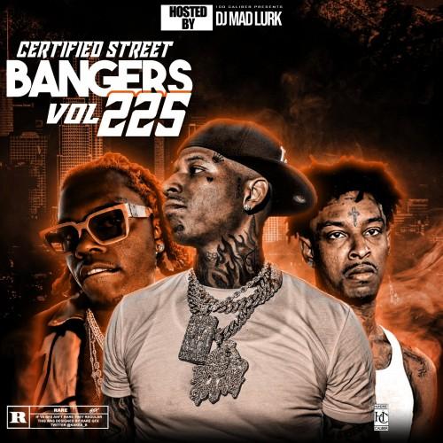 This Weeks Certified Street Bangers 225 - DJ Mad Lurk