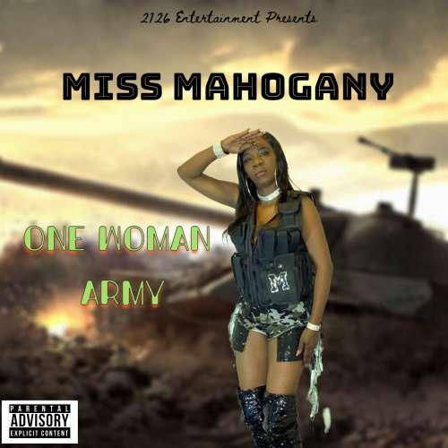Miss Mahogany - One Woman Army