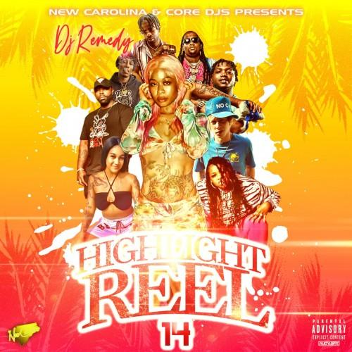 Highlight Reel Mixtape 14 - DJ Remedy