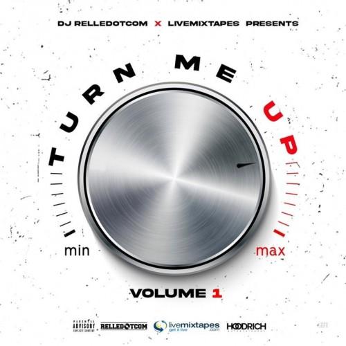 Turn Me Up - DJ Relle