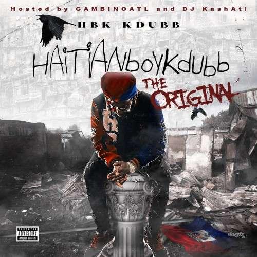 HBK KDubb - HaitianBoykdubb (The Original)
