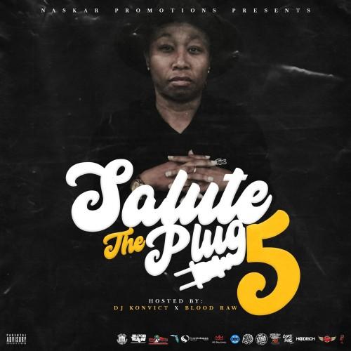 Salute The Plug 5 - DJ Konvict