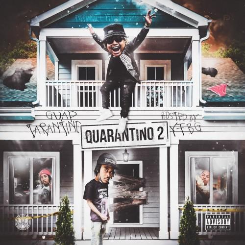Quarantino 2 - Guap Tarantino (Freebandz)
